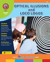 Optical Illusions and Loco Logos Gr. 6-8