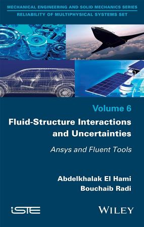 Fluid Structure Interactions and Uncertainties PDF