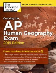 Cracking The Ap Human Geography Exam 2019 Edition Book PDF