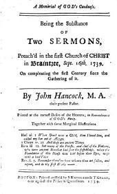 A Memorial of God's Goodness. Being the substance of two sermons preach'd in the first Church ... in Braintree ... on compleating the first Century since the gathering of it