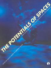 The Potentials of Spaces: The Theory and Practice of Scenography & Performance