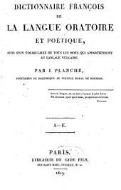 Dictionnaire françois de la langue oratoire et poétique: Volume1