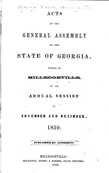Download Acts and Resolutions of the General Assembly of the State of Georgia Book