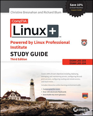 Comptia Linux Powered By Linux Professional Institute Study Guide 3rd Edition