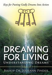 Dreaming for Living: Understanding Dreams, Volume 2