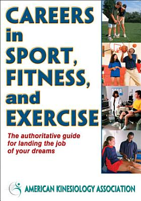 Careers in Sport  Fitness  and Exercise
