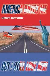 America Hates Me But I Still Love Her  Book PDF