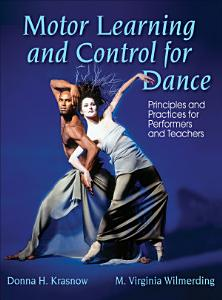 Motor Learning and Control for Dance Book
