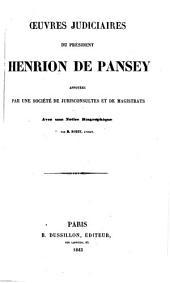 Oeuvres judiciaires du Président H. de P. annotées par une société de jurisconsultes et de magistrats. Avec une notice biographique par M. Rozet