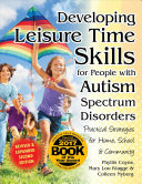 Developing Leisure Time Skills for People with Autism Spectrum Disorders PDF