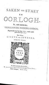 Saken van staet en oorglogh in ende omtrent de Vereenigde Nederlanden beginnende met het jaar 1621 ende eyndigende met het jaer 1632:.