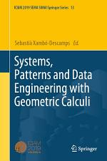 Systems, Patterns and Data Engineering with Geometric Calculi