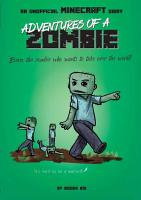 Adventures of a Zombie  An Unofficial Minecraft Diary PDF