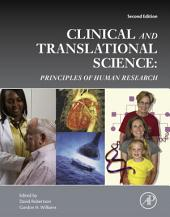 Clinical and Translational Science: Principles of Human Research, Edition 2