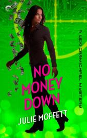 No Money Down: A Lexi Carmichael Mystery, Book 2.5: An international geek girl Mystery