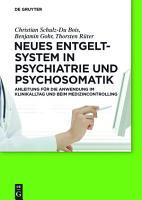 Neues Entgeltsystem in Psychiatrie und Psychosomatik PDF