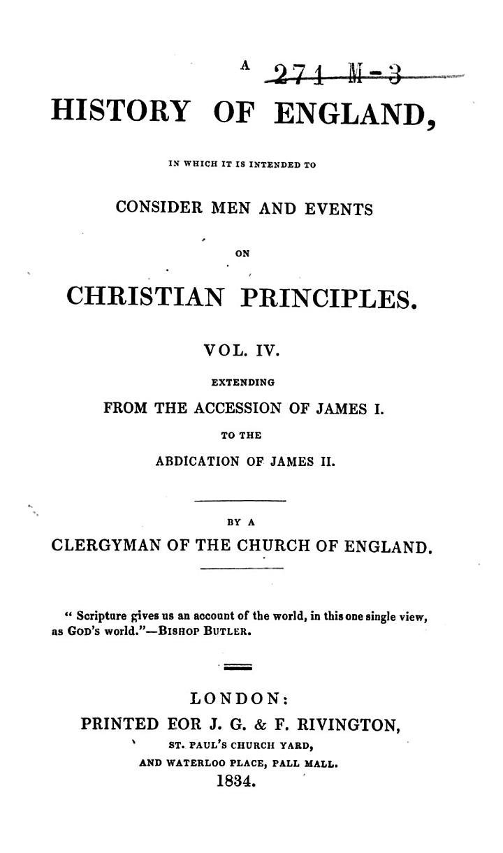 A history of England, in which it is intended to consider men and events on Christian principles, by a clergyman of the Church of England [H. Walter].