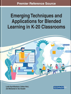 Emerging Techniques and Applications for Blended Learning in K 20 Classrooms PDF
