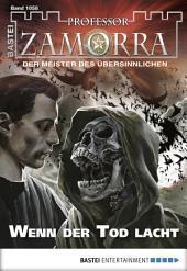 Professor Zamorra - Folge 1058: Wenn der Tod lacht