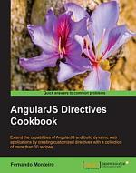 AngularJS Directives Cookbook