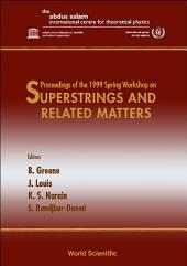 Superstrings and Related Matters