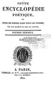 Petite encyclopédie poétique; ou, Choix de poésies dans tous les genres: Volume1