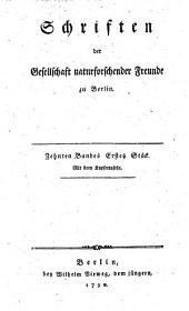 Schriften der Gesellschaft naturforschender Freunde zu Berlin: Band 10