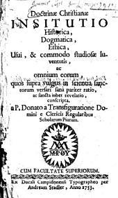 Doctrinae Christianae Insitutio[!] Historica, Dogmatica, Ethica