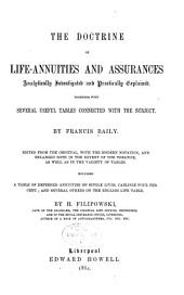 The Doctrine of Life-annuities and Assurances: Analytically Investigated, and Practically Explained Together with Several Useful Tables Connected with the Subject