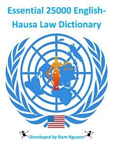 Essential 25000 English Hausa Law Dictionary PDF