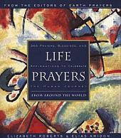 Life Prayers: From Around the World365 Prayers, Blessi