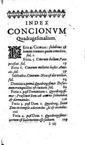 Conciones quadragesimales in sacro-sancta evangelia ... ex operibus R. P. Joannis Carthagenae... per R. Patrem...