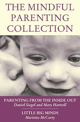 The Mindful Parenting Collection PDF