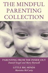 The Mindful Parenting Collection Book PDF