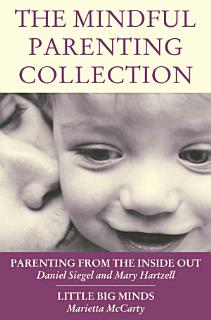 The Mindful Parenting Collection Book