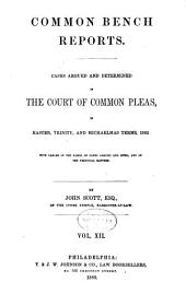Report of cases argued and determined in the English courts of common law: Volume 74