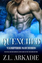 Quenched: A Vampire Romance, Parched #2