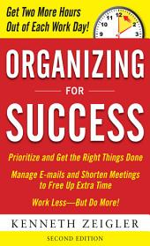Organizing for Success, Second Edition: Edition 2