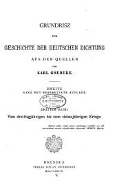 Grundriss zur Geschichte der deutschen Dichtung aus den Quellen: Band 3