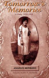 Tomorrow's Memories: A Diary, 1924-1928