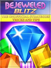 Bejeweled Blitz the Unofficial Strategies Tricks and Tips