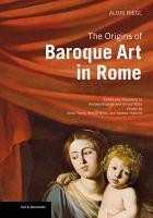 The Origins of Baroque Art in Rome PDF