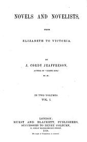 Novels and Novelists, from Elizabeth to Victoria