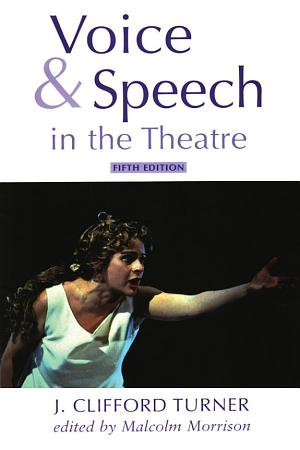 Voice and Speech in the Theatre PDF