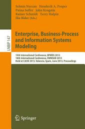 Enterprise, Business-Process and Information Systems Modeling: 14th International Conference, BPMDS 2013, 18th International Conference, EMMSAD 2013, Held at CAiSE 2013, Valencia, Spain, June 17-18, 2013, Proceedings