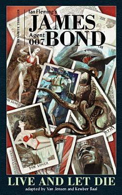 James Bond  Live And Let Die Graphic Novel
