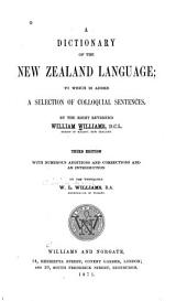 A Dictionary of the New Zealand Language: To which is Added a Selection of Colloquial Sentences