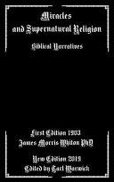 Miracles and Supernatural Religion: Biblical Narratives
