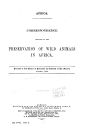 Africa: Correspondence Relating to the Preservation of Wild Animals in Africa