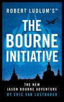 Robert Ludlum s the Bourne Initiative